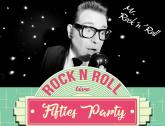 Mr. Rock'nRoll fifties Party
