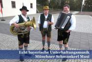 Münchner Schmankerl Musi - echt bayrisch