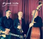 Good Life Trio