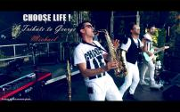 Choose Life! A Tribute to George Michael & WHAM! Coverband Tributeband Partyband