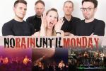 NO RAIN UNTIL MONDAY