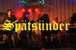 Spätsünder - the finest art of being loud!