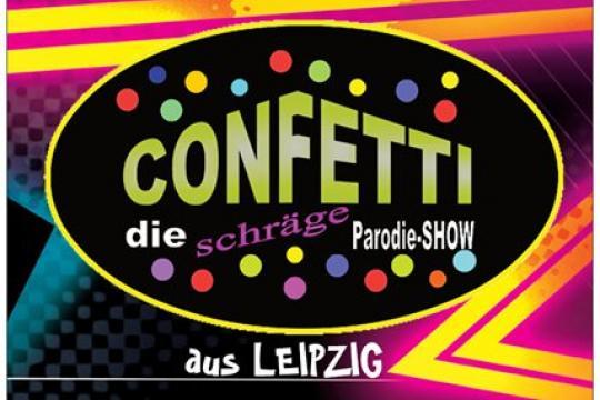 Confetti-Die schräge Parodieshow