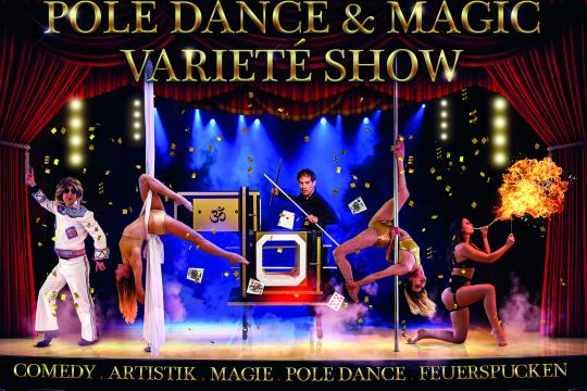 Pole Dance & Magic Varieté Show