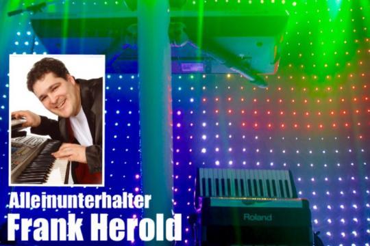Frank Herold 80€/Std. Hochzeit, Geburtstag, Feste usw.