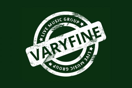 VARYFINE Live Music Group