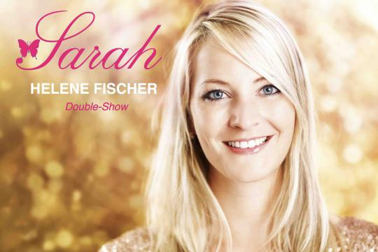 Sarah Das Echte Helene Fischer Double