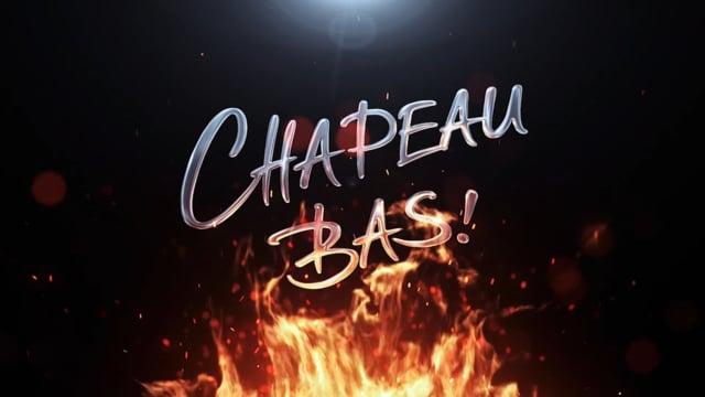 Video: Chapeau Bas Trailer