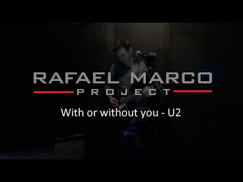 Video: With or without you - RAFAEL MARCO MUSIC