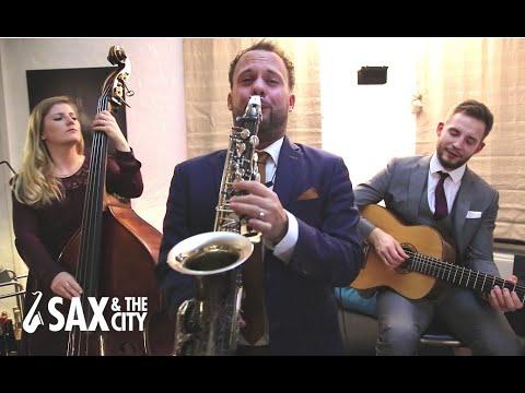 Video: SAX & THE CITY (Pop) I Jazztrio für Veranstaltungen I Hochzeit I Empfang