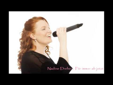 Video: Für immer ab jetzt - Nadine Dreher (Cover)