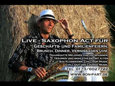 Video: Live Saxophon Act für Hochzeits- und Familienfeiern, Brunch, Dinner, Vernissagen uvm.