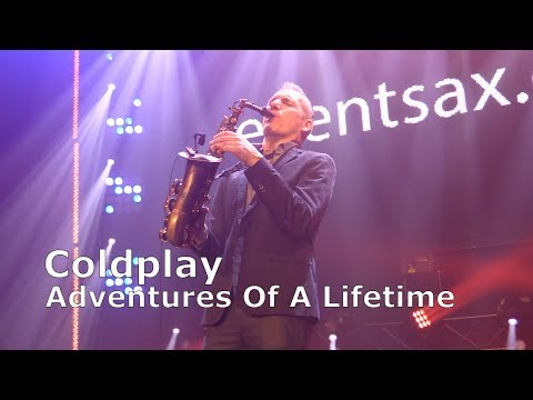 Video: ADVENTURE OF A LIFETIME - COLDPLAY - SAXOPHONE COVER