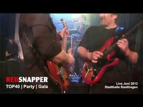Video: REDSNAPPER ... Live!
