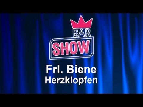Video: Frl. Biene - Herzklopfen BAR-SHOW (09/2017)