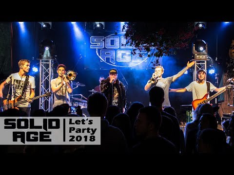 Video: Solid Age - Let's Party 2018