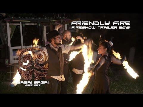 Video: Friendly Fire - Fireshow Trailer 2016