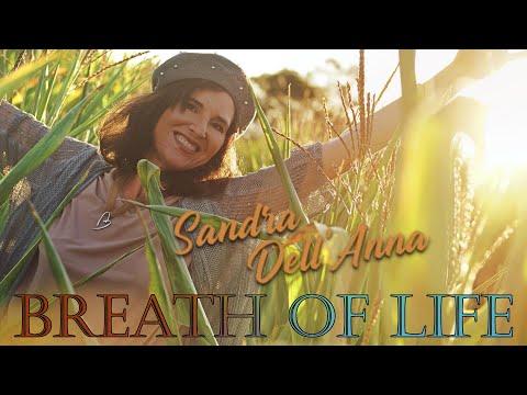 "Video: ""Breath of life"" - Offizielles Musik-Video von Sandra Dell'Anna"