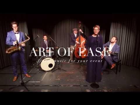 Video: ART OF EASE - Quintett w/ Vocals (Lounge/Pop)