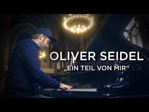 Video: Oliver Seidel - Ein Teil von mir ( Official Video )