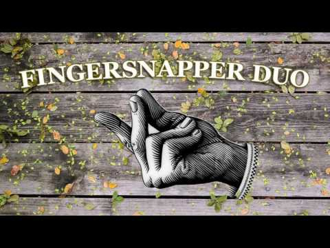 Video: Fingersnapper Duo | live snippets