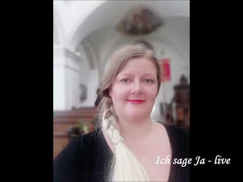 Video: Ich sage Ja - live