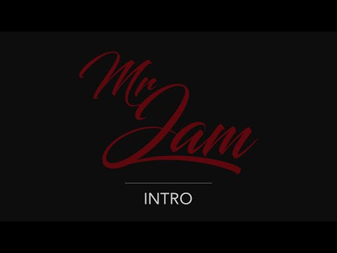 Video: Mr JAM - INTRO