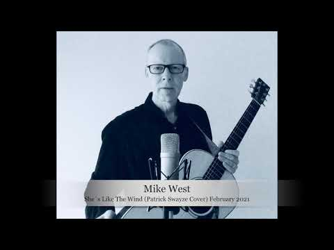 Video: Mike West - She`s Like The Wind (Patrick Swayze Cover)