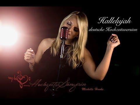 """Video: Hallelujah - deutsche Hochzeitsversion [Cover] Text von Hochzeitssängerin Michelle Hanke """"stimmig"""""""