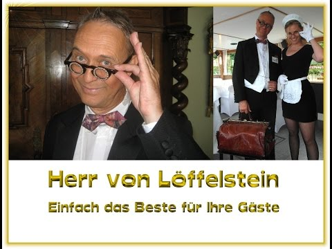 Video: Herr von Löffelstein Dinner Comedy