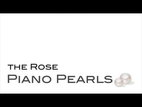 Video: The Rose - Cover by Piano Pearls