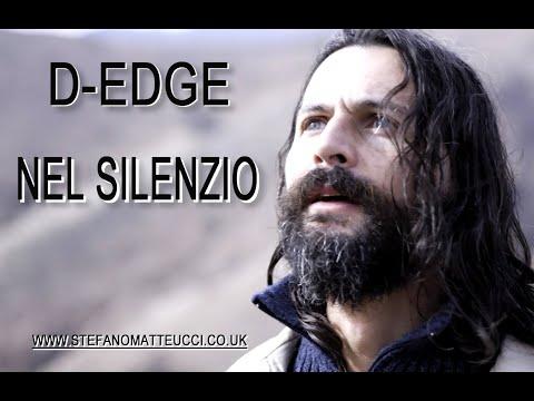 Video: Nel Silenzio (Original song by Stefano Matteucci aka D-EDGE)