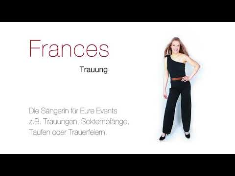 Video: Frances - Trauung