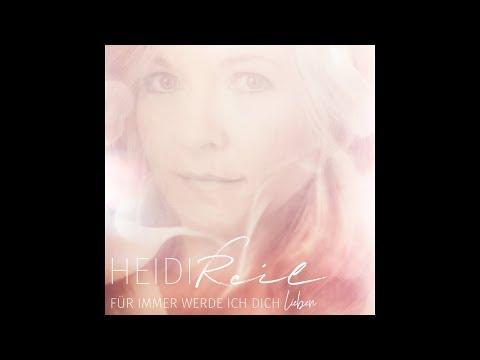 Video: Heidi Reil - Für immer werde ich dich lieben
