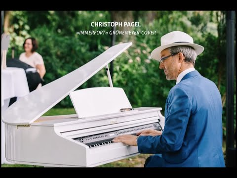 Video: Immerfort (Grönemeyer) Demo Hochzeit - Christoph Pagel